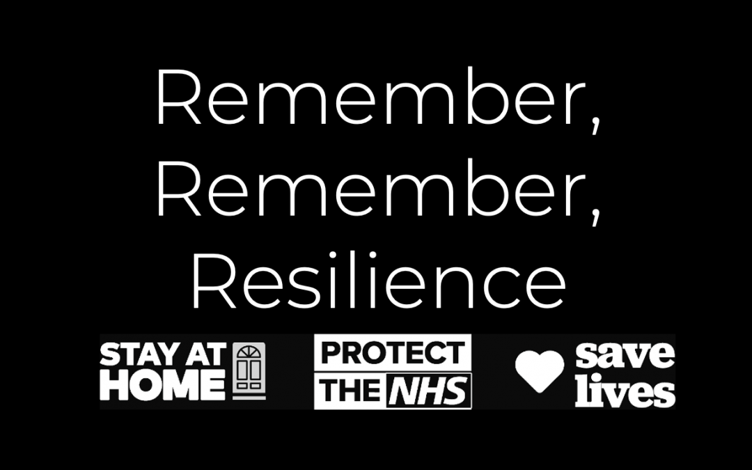 Remember, Remember, Resilience