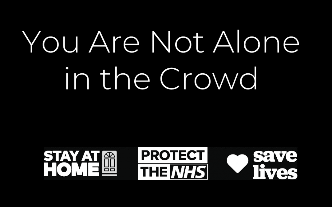 You Are Not Alone In The Crowd
